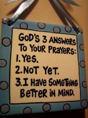 GODS ANSWER PRAYERS